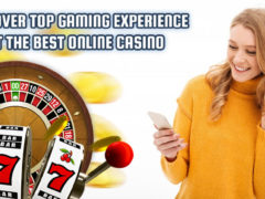 Discover-Top-Gaming-Experience-at-the-Best-Online-Casino