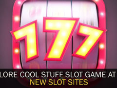 Explore-Cool-Stuff-Slot-Game-at-the-New-Slot-Sites