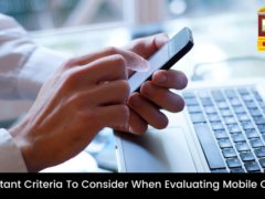 Important Criteria To Consider When Evaluating Mobile Casino