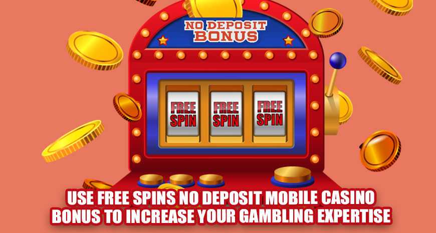 Free Signup Bonus No Deposit Mobile Casino