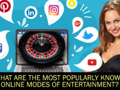What-Are-The-Most-Popularly-Known-Online-Modes-Of-Entertainment