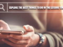 Explore-The-Best-Things-To-Do-In-The-Leisure-Time