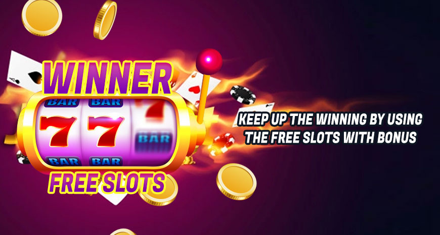 Keep-Up-the-Winning-by-Using-the-Free-Slots-with-Bonus